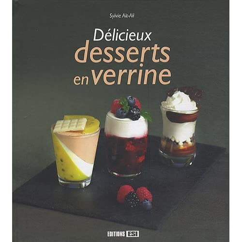 Délicieux desserts en verrine