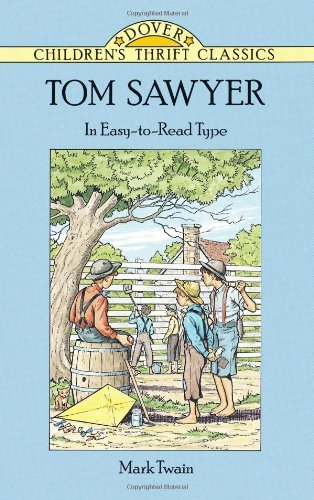 Tom Sawyer (Dover Children's Thrift Classics) by Mark Twain (1997-01-10)