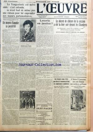 OEUVRE (L') [No 4666] du 10/07/1928 - LE DECRET DE CLOTURE DE LA CESSION A ETE LU DEVANT LES CHAMBRES - POINCRE ET BERGERY - ANDRE REMY EST INNOCENT - MLLE TSUKURA YUKIKO - PUERICULTURE - LE VICOMTE DE TONNAC-VILLENEUVE - MM. H. TASSO - HAYS - GASTON VIDAL ET HENRY PATE - LA DIPARITION DU BANQUIER LOEWENSEIN - LA CHAMBRE GRECQUE - L'HOTEL LAUZUN AUX ENCHERES PUBLIQUES - LA DEMISSION DU COMTE VOLPI ET LA CRISE ITALIENNE
