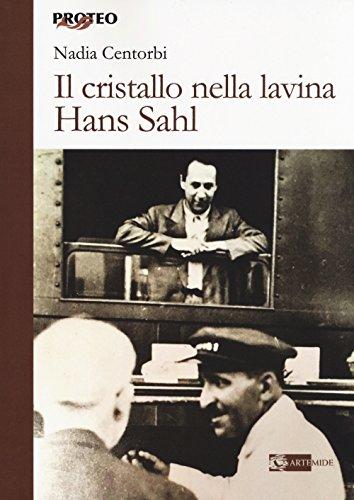 scaricare ebook gratis Il cristallo nella lavina. Hans Sahl PDF Epub