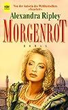Morgenrot - Alexandra Ripley