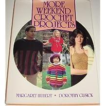 More Weekend Crochet Projects by Margaret Hubert (1987-08-03)