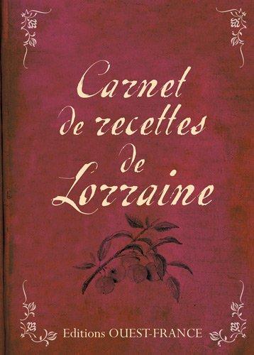 Carnet de recettes de Lorraine par Christiane Chefson