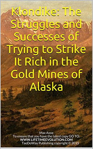 klondike-the-struggles-and-successes-of-trying-to-strike-it-rich-in-the-gold-mines-of-alaska-english
