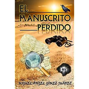El manuscrito perdido (Trilogía de la Conspiración nº 2)