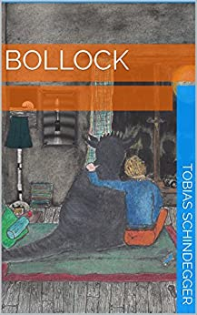 Bollock (German Edition) by [Schindegger, Tobias]
