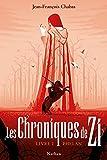 """Afficher """"Les chroniques de Zi n° 1<br /> Les chroniques de Zi 1 Phelan"""""""