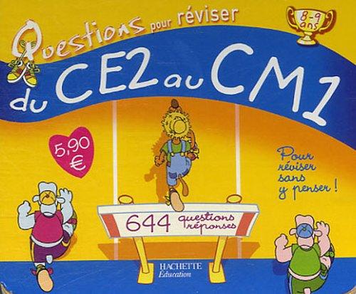 Questions pour réviser du CE2 au CM1 : 322 Questions-réponses