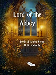 Lord of the Abbey (Lords of Avalon Book 1)