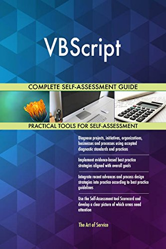 VBScript All-Inclusive Self-Assessment - More than 680 Success Criteria, Instant Visual Insights, Comprehensive Spreadsheet Dashboard, Auto-Prioritized for Quick Results