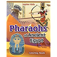 Pharoahs of Ancient Egypt Coloring Book