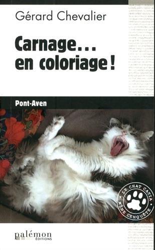 Le chat Catia mène l'enquête (4) : Carnage... en coloriage