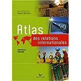 Atlas des relations internationales