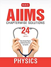 24 Years AIIMS Chapterwise  Solutions - Physics