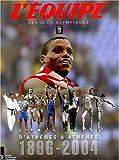 Les Jeux Olympiques - D'Athènes à Athènes - 1896-2004 (Coffret de 2 volumes)