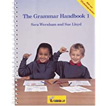 The Grammar 1 Handbook: in Precursive Letters (BE): A Handbook for Teaching Grammar and Spelling: Bk. 1 (Jolly Grammar)