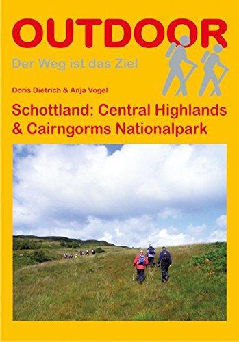 Schottland: Central Highlands & Cairngorms National Park (OutdoorHandbuch, Band 190)
