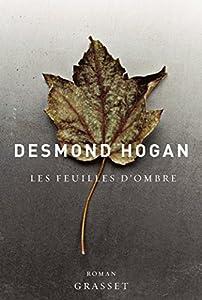 vignette de 'Les feuilles d'ombre (Desmond Hogan)'