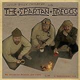 We Spartan Dreggs (Be Fine)