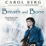 Breath and Bone: Lighthouse, Book 2