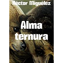 Alma ternura (Spanish Edition)