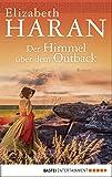 Der Himmel über dem Outback: Roman