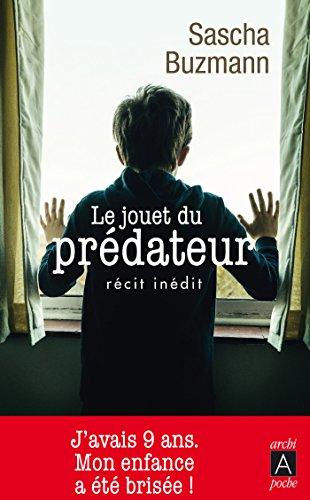 LE JOUET DU PREDATEUR