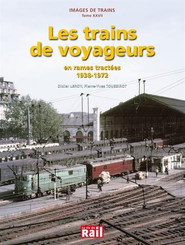 Trains de Voyageurs (les) par Didier Leroy et Pierre-Yves Toussirot