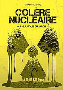 Colère nucléaire Edition simple Tome 3