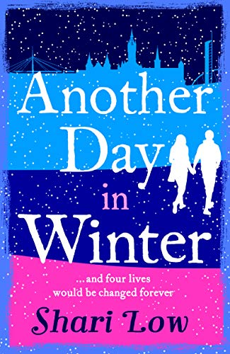 Another Day in Winter: NEW from the No1 Bestselling Author. A perfect winter treat! (A Winter Day Book) by [Low, Shari]
