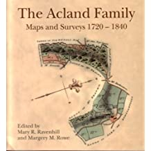 The Acland Family; Maps and Surveys 1720-1840