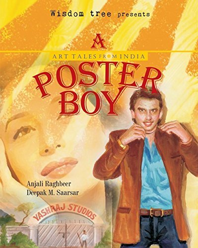 Poster Boy (Art Tales from India) by Anjali Raghbeer (2012-08-01)