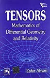 Tensors: Mathematics of Differential Geometry and Relativity