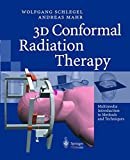 3D Conformal Radiation Therapy, 1 CD-ROM Multimedia Introduction to Methods and Techniques. For Windows 98/2000/ME/NT