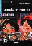 Amaia se conecta: Buch + Audio-CD (Leer y aprender) - Juan de Nirón Montes