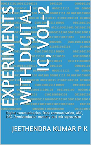 Experiments with digital IC, Vol-2: Digital communication, Data ...
