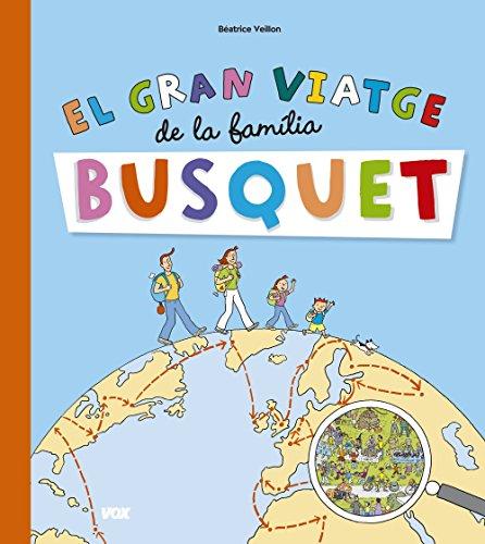 El gran viatge de la familia Busquet (Vox - Infantil / Juvenil - Català - A Partir De 3 Anys)