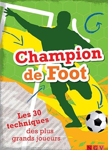 Champion de foot par Sandra Noa