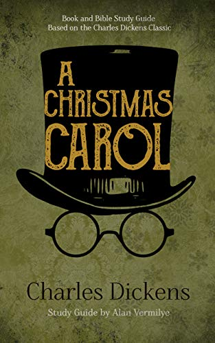 A Christmas Carol (Annotated including complete book, character ...