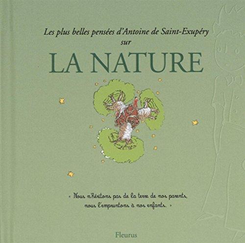 Les plus belles pensées de Saint-Exupéry sur la nature