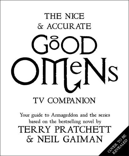 The Nice And Accurate Good Omens Tv Companion por Neil Gaiman