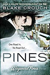 [(Pines)] [By (author) Blake Crouch] published on (May, 2015)