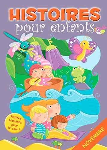 30 histoires à lire avant de dormir en novembre: Petites histoires pour le soir (Histoires avant d'aller dormir t. 11) par Claire Bertholet