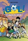Image de El retorno del capitán (Serie ¡Gol! 9)