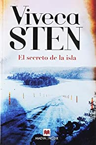 El secreto de la isla par VIVECA STEN
