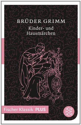 Kinder- und Hausmärchen (Fischer Klassik Plus) (Sieben Für Eine Brüder Braut)