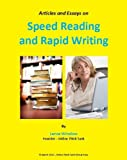Speed Reading and Rapid Writing - Articles and Essays (Lance Winslow Self Help Series - Reading and Writing)