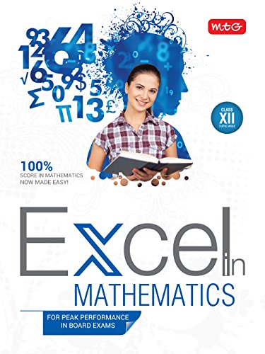 Excel in Mathematics: For Peak Performance in Board Exams