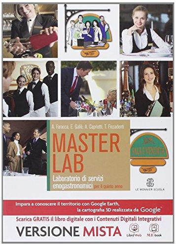 Masterlab. Settore sala e vendita. Per la 5ª classe degli Ist. professionali alberghieri. Con e-book. Con espansione online