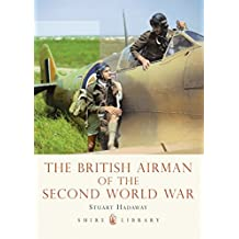 The British Airman of the Second World War (Shire Library)
